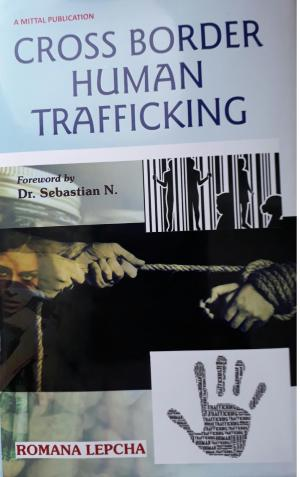 Cross Border Human Trafficking is by Dr Romana Lepcha